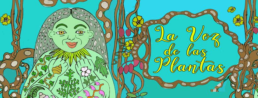 La Voz de Las Plantas – La Contra