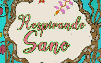 Respirando Sano: Segundo Capitulo- La Voz de las Plantas
